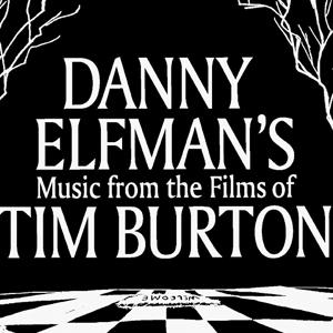 Danny Elfman's Music from the Films of Tim Burton